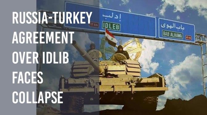 El acuerdo entre Rusia y Turquía sobre el colapso de Idlib se enfrenta a un colapso